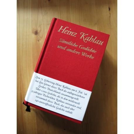 Heinz Kahlau – Sämtliche Gedichte und andere Werke