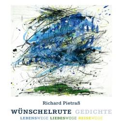 """CD Hörbuch """"Wünschelrute""""       von Richard Pietraß"""