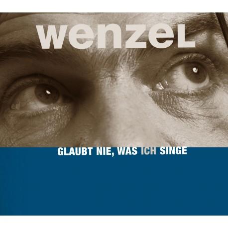 """CD """"Glaubt nie was ich singe"""""""
