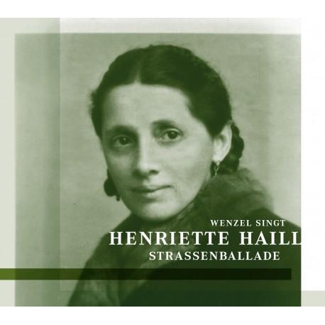 """CD """"Strassenballade"""" - Wenzel singt Henriette Haill"""