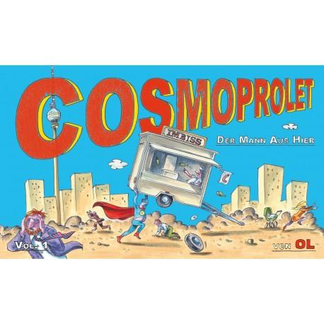 """OL  """"Cosmoprolet - Der Mann Aus Hier"""""""
