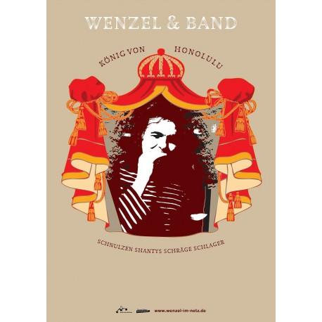 """Plakat Wenzel """"König von Honolulu"""" 4farbig A1, gerollte Versendung"""