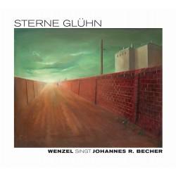 "CD ""Sterne glühn"" Wenzel singt Johannes R. Becher"