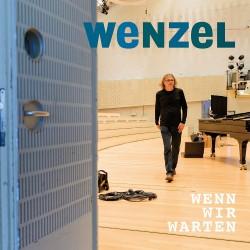 """CD Wenzel """"Wenn wir warten"""""""