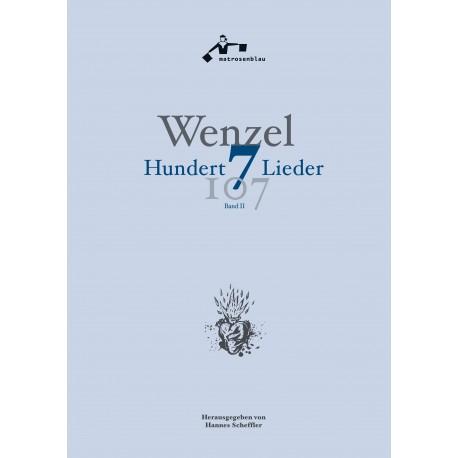 """Wenzel """"Hundertsieben Lieder"""", Band II, Liederbuch mit Noten und Texten"""