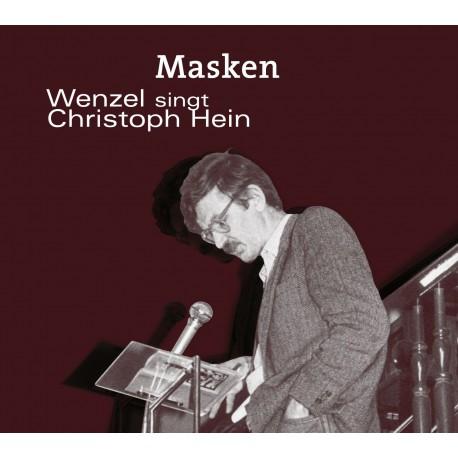 """CD """"Masken - Wenzel singt Christoph Hein"""""""