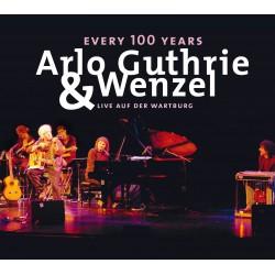 """CD """"Every 100 Years"""" - Arlo Guthrie & Wenzel - Live auf der Wartburg"""