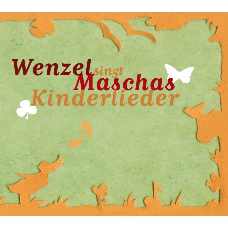"CD Wenzel singt ""Maschas Kinderlieder"""